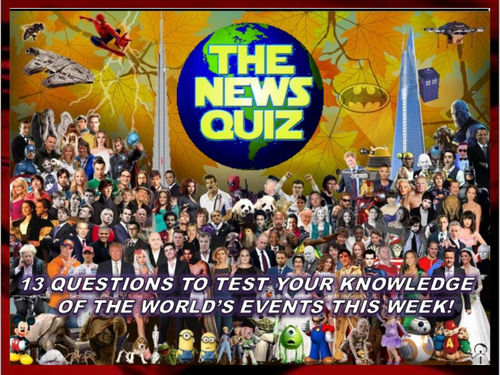 The News Quiz 23rd - 30th September 2019 Form Tutor Time Current Affairs