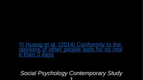 Yi Huang Conformity Study- Edexcel IAL Psychology Contemporary Study Social Psychology