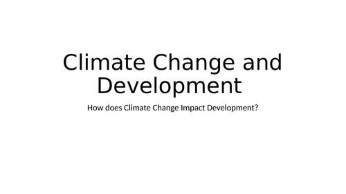 Politics: Climate Change and Development