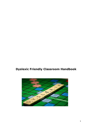 Dyslexia Friendly Classroom Handbook for teachers