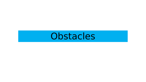 BTEC Health and Social Care Level 1/2 Tech Award Component 3 Obstacles Lesson