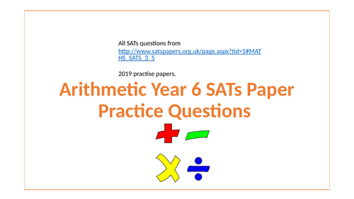Year 6   Arthmatic SATs questions 6 lessons