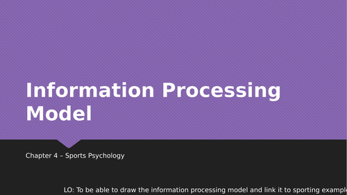 Information Processing Theory Lesson - AQA GCSE PE