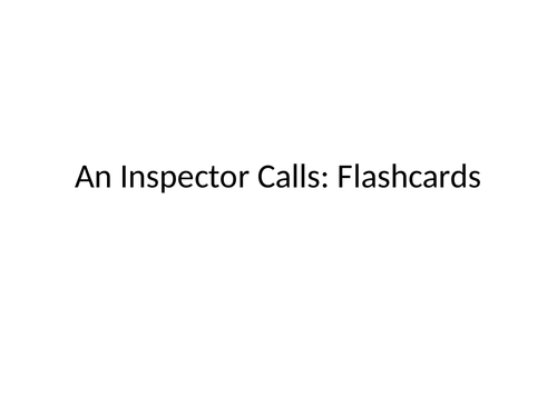 An Inspector Calls - Revision Flashcards