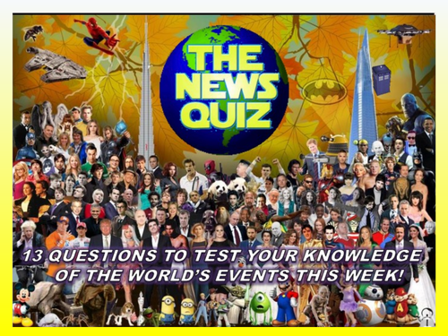 CURRENT WEEK The News Quiz 7th -14th October 2019 Form Tutor Time Current Affairs