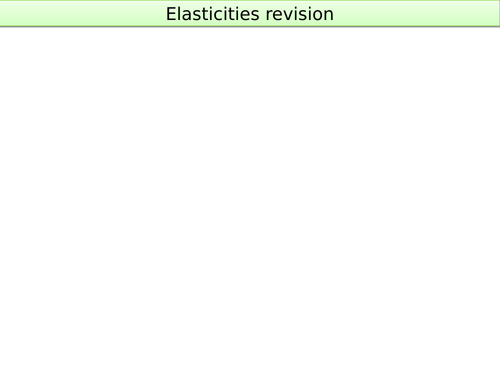 A-level Economics Elasticitites revision test