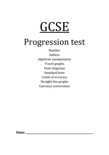 GCSE PROGRESSION TEST+Answers.  Number, Indices, Algebraic manipulation, Travel graphs...