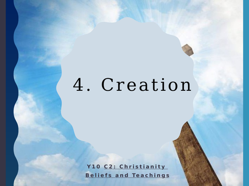 WJEC Eduqas GCSE RS C2 Christianity Beliefs and Teachings: 04. Creation