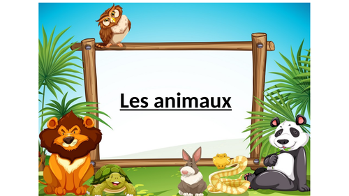 Les animaux: the animals