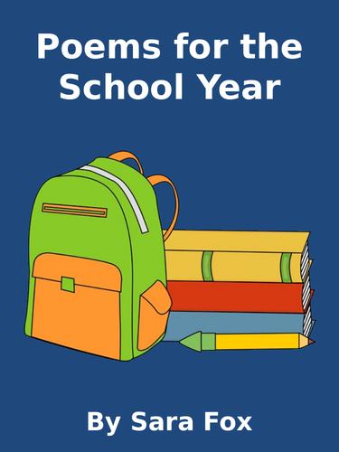 A School Year of Poems for ks1 & Ks2