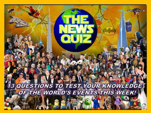 CURRENT WEEK The News Quiz 14th October - 4th November 2019 Form Tutor Time Current Affairs
