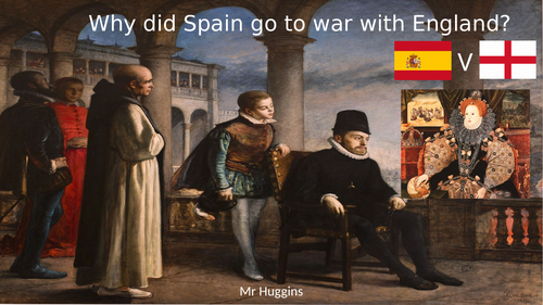 Why did Britain go to war with Spain in 1585?