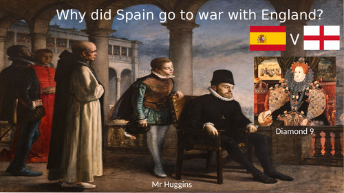 Diamond 9 - Why did Spain go to war with England in 1485?