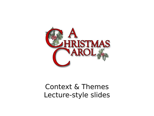 'A Christmas Carol' Themes & Context lecture slides