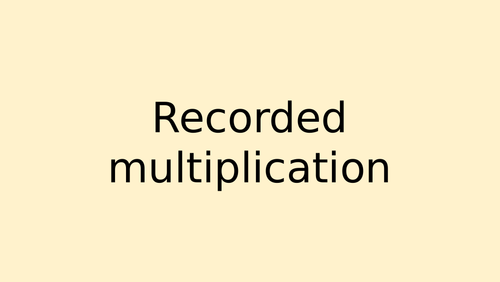 Recorded Multiplication Lesson