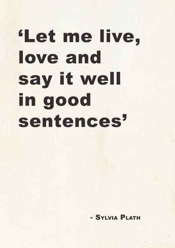 Sylvia Plath Quote Poster a4