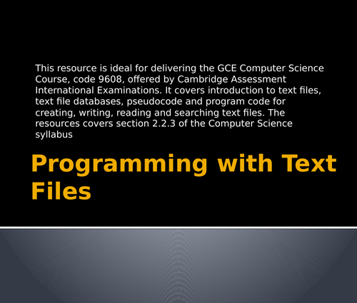 Programming with Text Files - CIE Computer Science