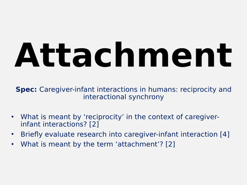AQA 2015 - Psychology - Attachment [WHOLE TOPIC]