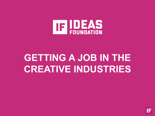 Getting a Job in the Creative Industries