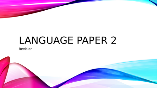 Language Paper 2 Overview Revision