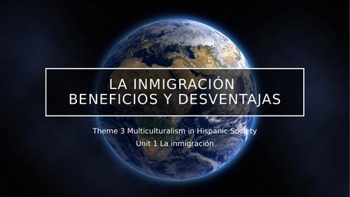 """Y13 Theme 3 Unit 1 """"La Inmigración, Beneficios y Desventajas"""""""