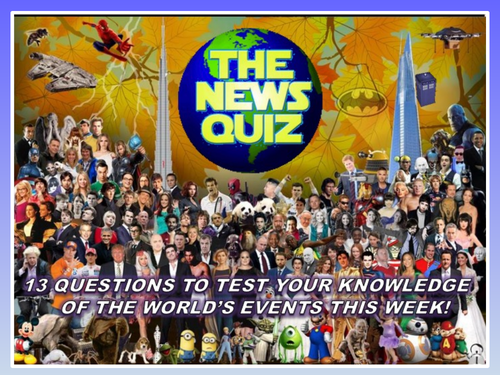 The News Quiz 4th - 11th November 2019 Form Tutor Time Current Affairs