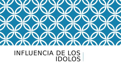 SPEAKING 3: Influencia de los idolos