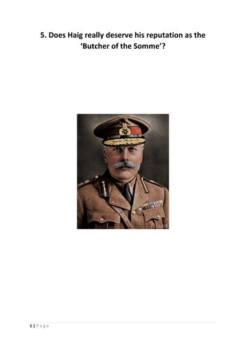 Was Haig the Butcher of the Somme? FREE detailed booklet