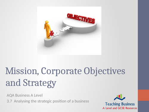 AQA Business - Mission, Objectives & Strategy
