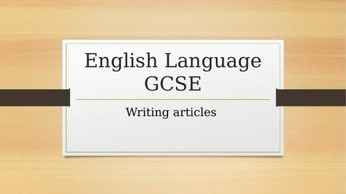 Writing articles - English Language GCSE