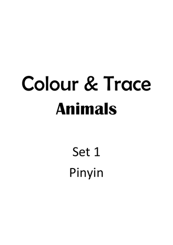 Colour & Trace - All About Animals  (Mandarin Chinese)