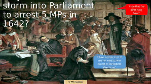 Why did Charles I storm into Parliament to arrest 5 MPs in 1642?