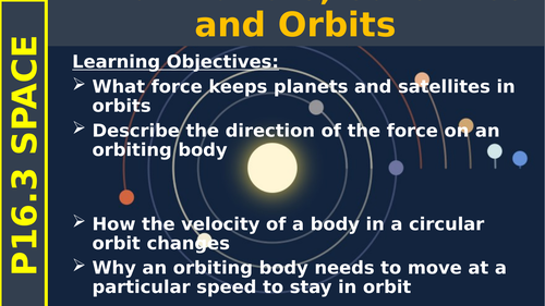 Planets, Satellites and Orbits