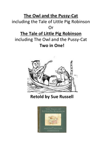 The Owl & The Pussycat Play incl. Tale of Little Pig Robinson