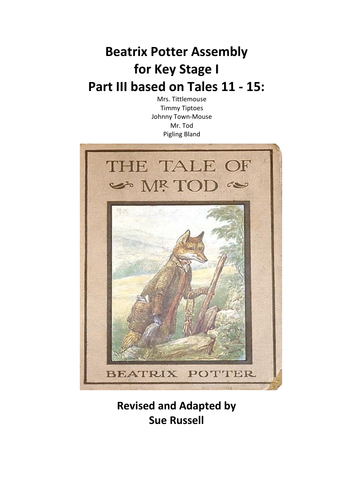 Beatrix Potter Play KS I (5 – 7 yrs) Part III