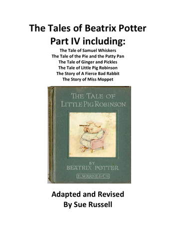 The Tales of Beatrix Potter Guided Reading Part IV