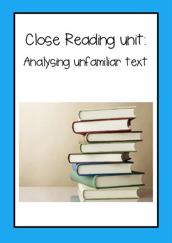 Close reading: Analyzing unfamiliar text