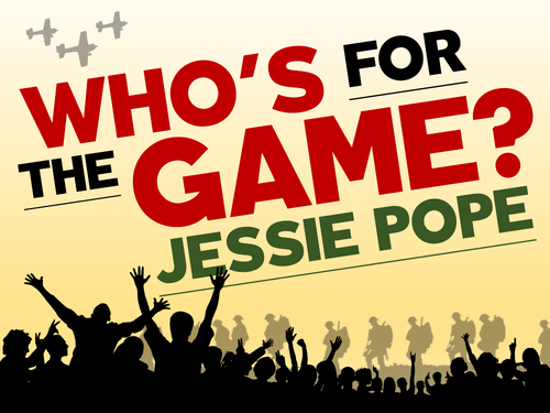 Who's For The Game?: Jessie Pope