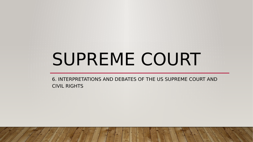 Edexcel Politics Paper 3: The Supreme Court