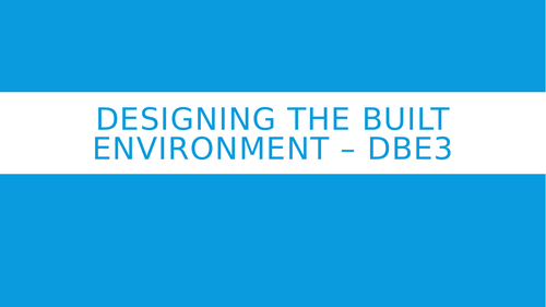 Designing The Built Environment – DBE3