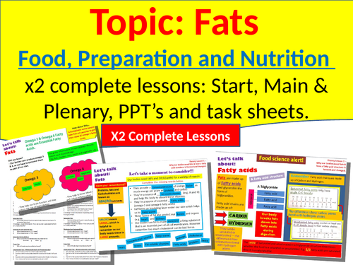 GCSE Food, preration and nutrition - Let's talk about Fats!