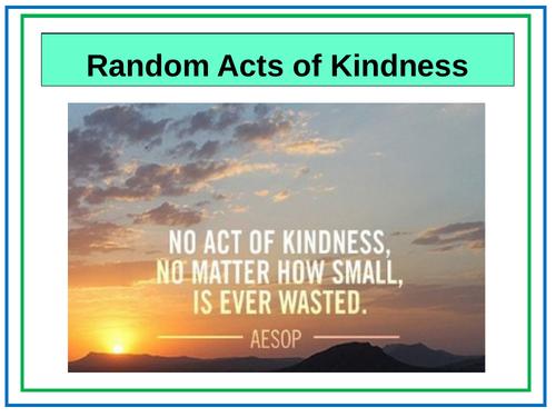 Random Acts of Kindness Generosity Positive  Assembly