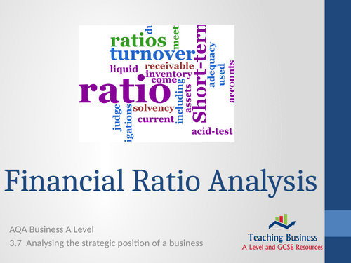 AQA Business - Analysing Internal Position: Financial Ratio Analysis