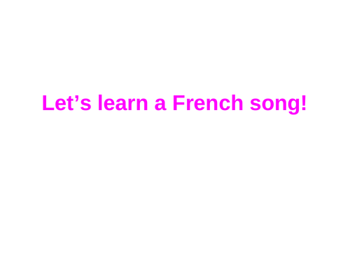 Culture for Key stage 2 ( famous French song, Famous French people Famous sayings)