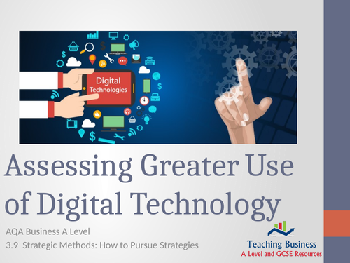 AQA Business - Assessing Greater Use of Digital Technology
