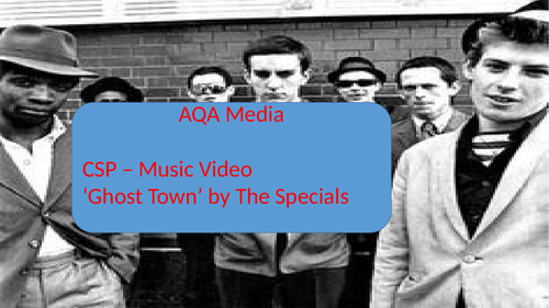 AQA A level Media CSP Ghost Town - The Specials Intro to Media Language and Contexts
