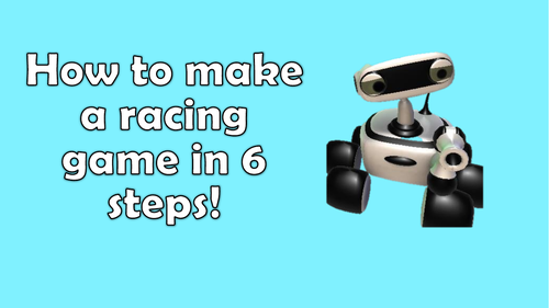 How to make a racing game in 6 steps! Kodu Games Lab