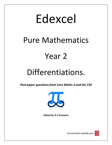 Pearson Edexcel GCE Maths Year 2 Differentiation Past Paper Questions from C3 and IAL C34