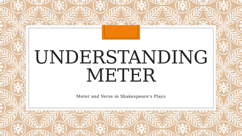Understanding Meter and Verse, A-Level PowerPoint
