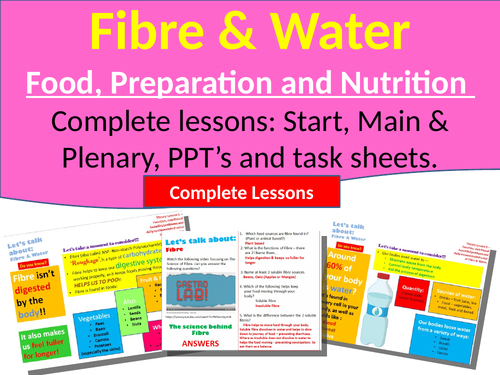 Food, Preparation and Nutrition - Let's talk about Fibre and Water